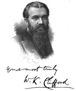 """Clifford William Kingdon"" by William Kingdon Clifford (editors Leslie Stephen and Fredick Pollock) - Frontispiece of Lectures and Essays by the Late William Kingdon Clifford, F.R.S.. Licensed under Public Domain via Commons - https://commons.wikimedia.org"